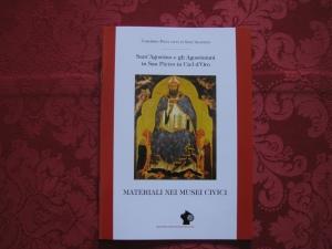 Sant'Agostino e gli Agostiniani in Pavia - Materiali nei Musei Civici